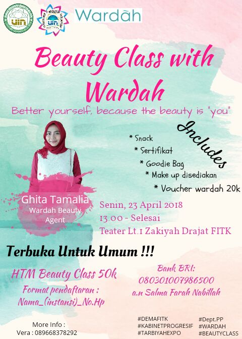 """BEAUTY CLASS WITH WARDAH COSMETIC """"BETTER YOURSELF, BECAUSE THE BEAUTY IS YOU"""""""